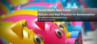 Social Media Next Level: Nutzen und Best Practice im Bankensektor