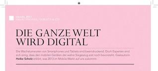 Die ganze Welt wird digital - LeadDigital 2013-01
