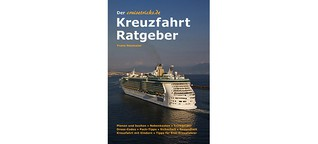 Der cruisetricks.de Kreuzfahrt Ratgeber