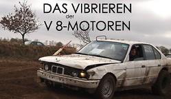 Das Vibrieren der V-8 Motoren