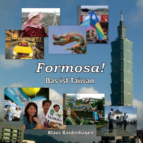 Formosa! Das ist Taiwan