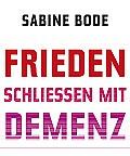 "Buchkritik ""Frieden schließen mit Demenz"" - Spektrum.de"