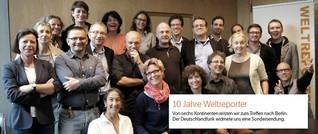"""Zehn Jahre """"Die Weltreporter"""""""