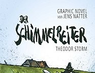 Graphic Novel: Theodor Storms Schimmelreiter neu interpretiert | Literatur Blog