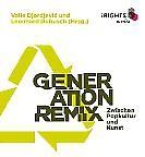 Buchrezension: Generation Remix. Zwischen Popkultur und Kunst