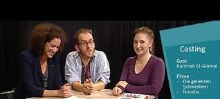 Kinofilme Casting | Die geliebten Schwestern & Nocebo