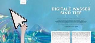 Digitale Wasser sind tief