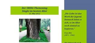 """Projektleitung SWR4-Thementag """"Single im besten Alter"""""""