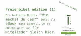 FREISCHREIBER | Freienbibel edition (1)