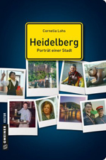 Heidelberg, Porträt einer Stadt