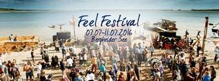 Das Feel Festival 2016 - Wir verlosen die letzten Tickets!