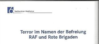 Terror im Namen der Befreiung - RAF und Rote Brigaden
