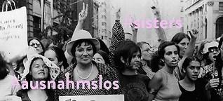 Feminismus: Wir bleiben lästig