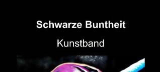 Schwarze Buntheit