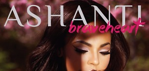 Ashanti - Braveheart