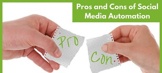 What are the Pros and Cons of Social Media Automation?