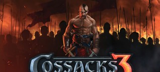 Cossacks 3: Pure Nostalgie statt neuer Strategie