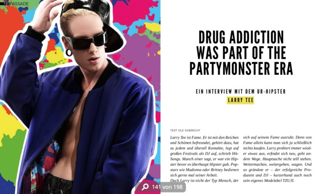 Drug Addiction Was Part Of The Partymonster Era