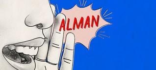 """Das Wort """"Alman"""" ist nicht deutschenfeindlich"""