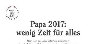 Papa 2017: wenig Zeit für alles