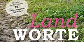 Projekt Traineeprogramm Ökolandbau | Landworte-Magazin