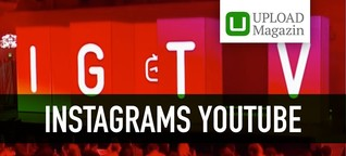 IGTV: Was Unternehmen jetzt über Instagrams YouTube wissen sollten