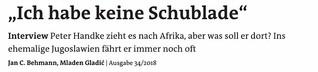 """TITELGESCHICHTE: Peter Handke: """"Ich habe keine Schublade"""""""