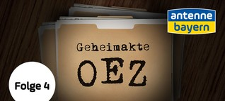 Geheimakte OEZ – Episode 4: Der Dealer