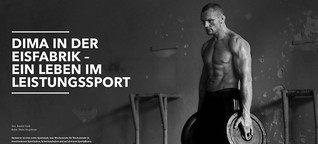 Dima in der Eisfabrik – ein Leben im Leistungssport