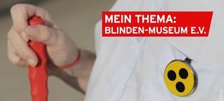 Warum das Blinden-Museum bisher nicht barrierefrei ist