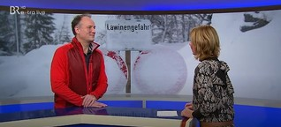 Interview zur akt. Lawinensituation - BR Extra 9.1.19