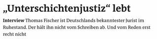 """""""Unterschichtenjustiz"""" lebt"""