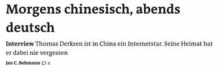 Interview - Morgens chinesisch, abends deutsch