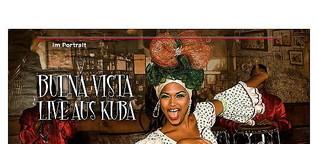 Buena Vista: Live aus Kuba!