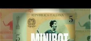 Minibot: la soluzione per salvare l'Italia?