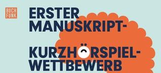 Hörspiele aus dem 1. Manuskript-Kurzhörspiel-Wettbewerb/ detektor.fm