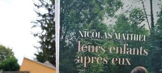 Nicolas Mathieu: Wie später ihre Kinder.