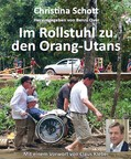 Im Rollstuhl zu den Orang-Utans