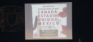 Kanada, Mexiko, USA: Widerstand gegen nordamerikanischen Freihandel formiert sich - Nachrichtenpool Lateinamerika