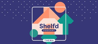 Streaming abseits des Mainstreams | Shelfd Podcast