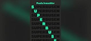 """""""Superbusen"""" von Paula Irmschler"""