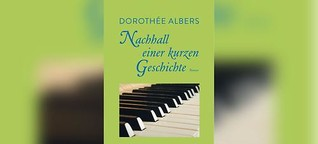 Dorothée Albers: Nachhall einer kurzen Geschichte