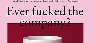 Ever fucked the Company?