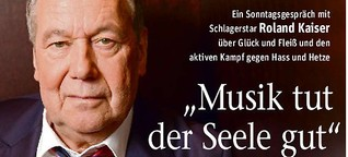 Roland Kaiser über Glück, Fleiß und den aktiven Kampf gegen Hass und Hetze