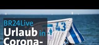 #BR24Live: Urlaub in Corona-Krise - Außenminister Maas zu Reisewarnung in Europa