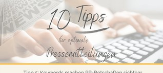 Tipps zum Schreiben von Pressemitteilungen - Tipp 5: Keywords für eine bessere Auffindbarkeit