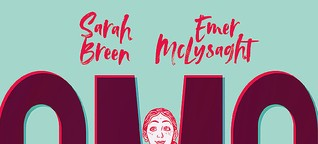 """Sarah Breen & Emer McLysaght """"OMG, diese Aisling!"""""""