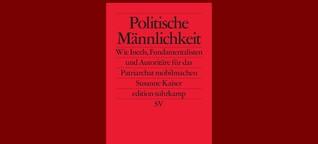 Autorin Susanne Kaiser über radikalisierte Männer