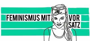 Folge 16 | Feministisch Streiten Teil 2 | Podcast | Feminismus mit Vorsatz