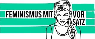 Folge 6 | Intersektionalität & Männerwelt | Podcast | Feminismus mit Vorsatz